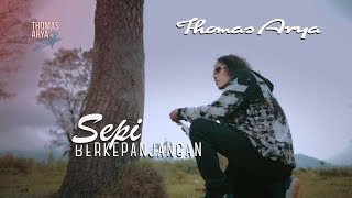 THOMAS ARYA - SEPI BERKEPANJANGAN (Official Music Video)