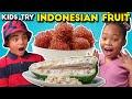 Kids Vs. Food | Indonesian Fruits