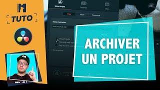 [TUTO] Comment archiver un projet dans DaVinci Resolve ? - MaxMaximus