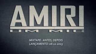 Amiri - Um Mic (Nas - One Mic Remix)