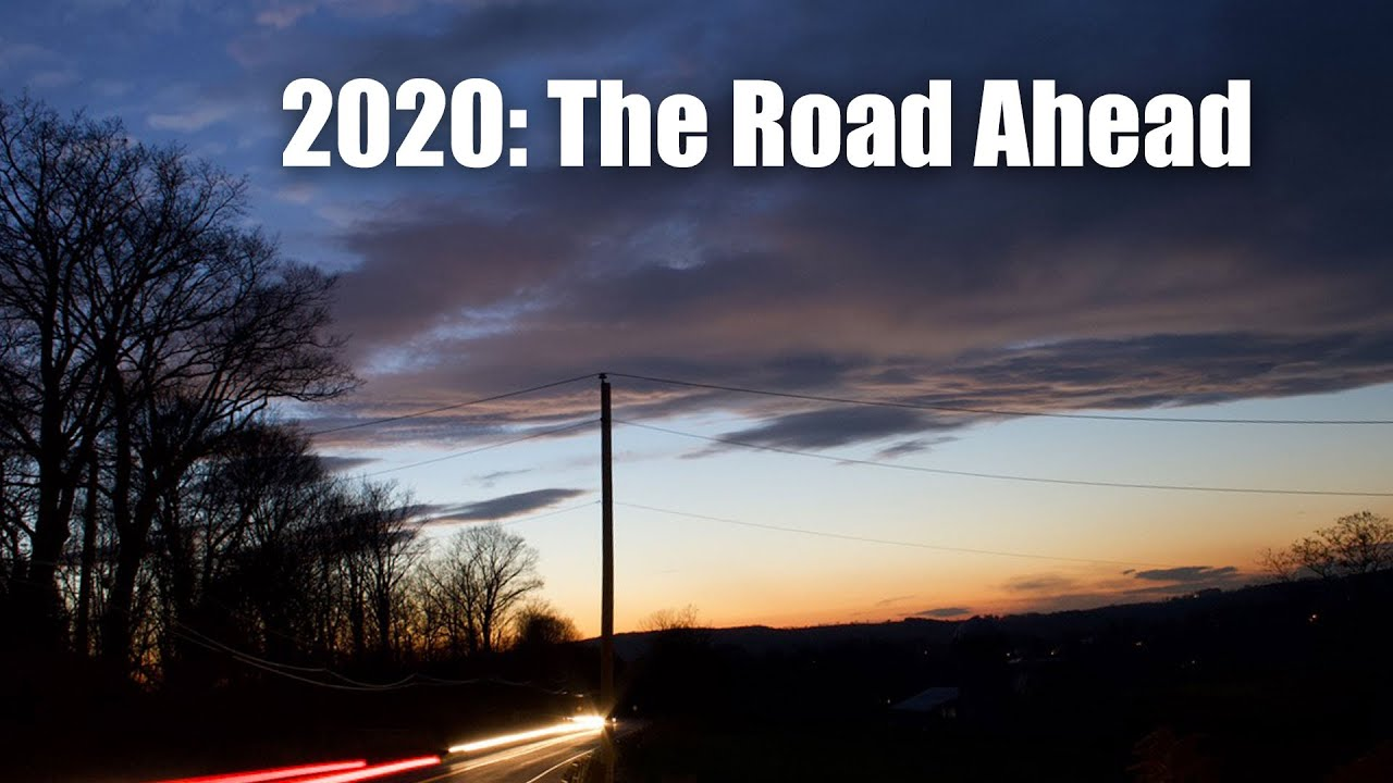 The Road Ahead for 2020 - Scott Mark Huelsman (of The ...  2020 The Road Ahead