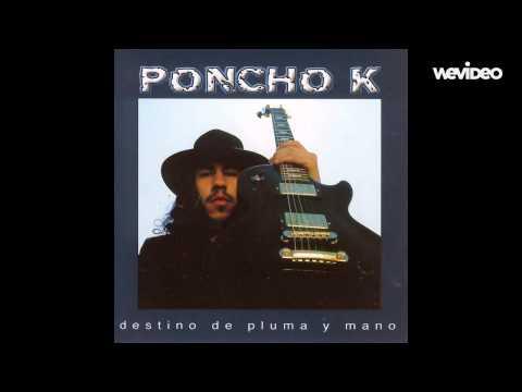 Poncho K - La luz