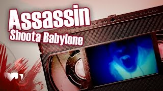 Assassin - Shoota Babylone