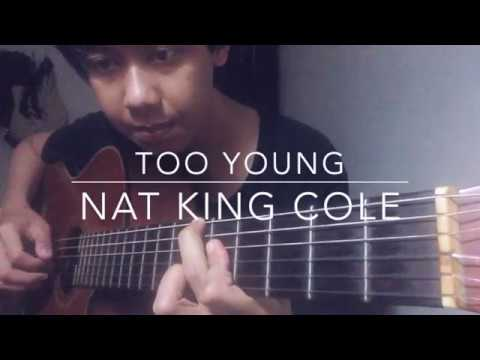 Too Young (Nat King Cole Cover)