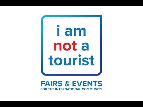 """i am not a tourist"" Expat Fairs & Events"