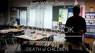 Brett William Dietz - Sandy Hook: 20 Meditations on the Death of Children