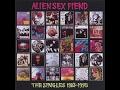 Capture de la vidéo Alien Sex Fiend – The Singles 1983-1995 Disc 1 (Full Album)