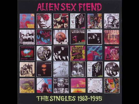 Alien Sex Fiend ‎– The Singles 1983-1995 DISC 1 (FULL ALBUM)