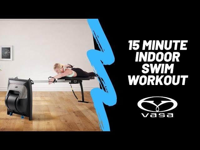 15-Minute Vasa SwimErg BYO Workout: Freestyle Power + Push, Pull, Core