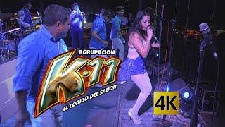 Agrupación K-11 - Concierto Con Más Sabor / Calidad 4K