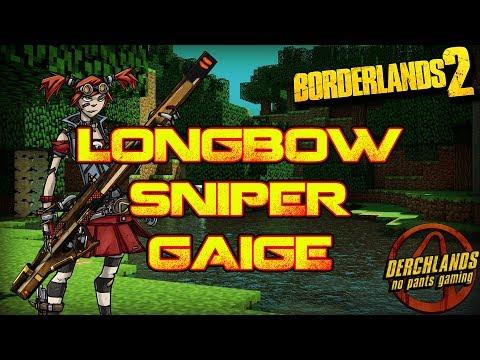 Borderlands 2 | Longbow Sniper Gaige