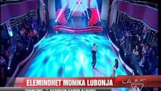 """Dancing..."", eleminohet Monika Lubonja - News, Lajme - Vizion Plus"