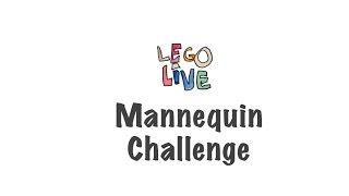 Lego Live: Mannequin Challenge