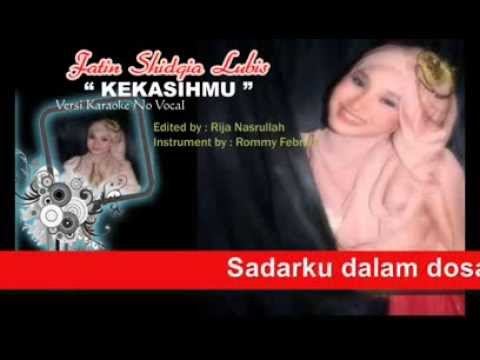 Kekasihmu ( Karaoke Non Vocal Version + Lyric ) - Fatin Shidqia Lubis