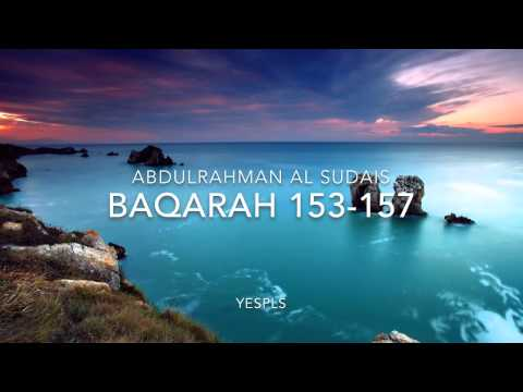 Baqarah 153-157 By Abdul Rahman Al Sudais