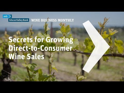 wine article 2018 Secrets for Growing DirecttoConsumer Wine Sales
