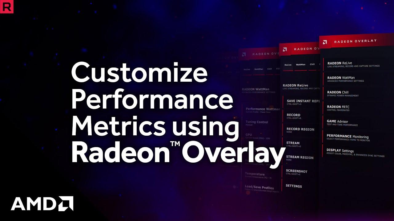 How to Customize Performance Metrics Using Radeon™ Overlay