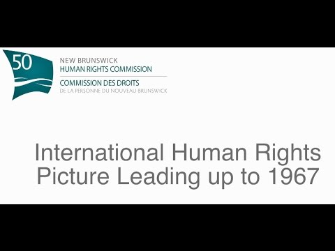 International Human Rights Picture Leading up to 1967