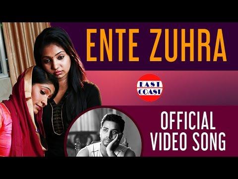 ENTE ZUHARA   MALAYALAM MAPPILA SONG   EAST COAST