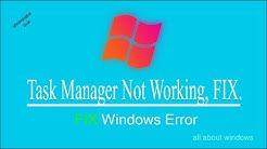 Task Manager Not Working, FIX.