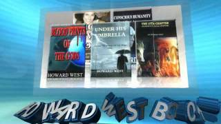 Trailers for Howard West Books - The Paperback, Kindle, Nook and eBook is available
