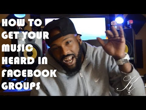 How to Get Your Music Heard in Facebook Groups