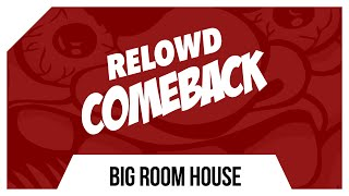Relowd - Comeback (Original Mix)
