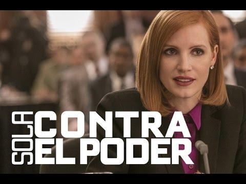 Sola Contra el Poder (Miss Sloane) - Trailer Oficial Subtitulado