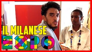 Il Milanese a Expo EP.1 - [Esperimento Sociale] - theShow