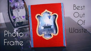Best Out Of Waste - Photo Frame | DIY Photo Frame | How to make photo Frame at Home