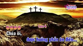 Karaoke cổ nhạc Tin Lành TÌNH YÊU JESUS - KÉP