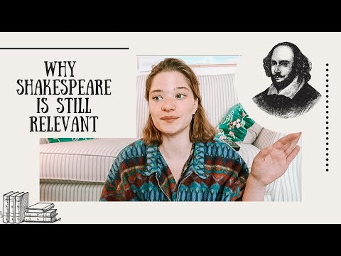 WHY SHAKESPEARE IS