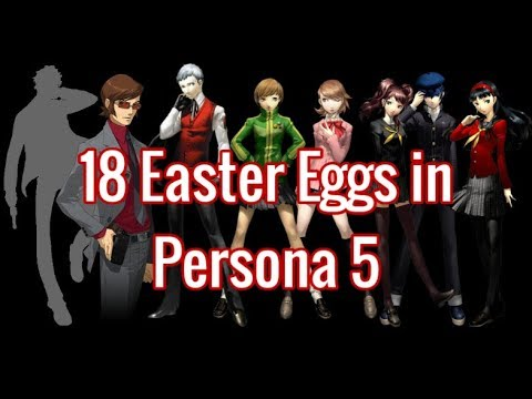 18 Easter Eggs In Persona 5  #1-10