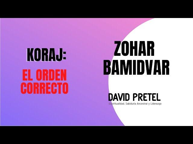 KORAJ: EL ORDEN CORRECTO