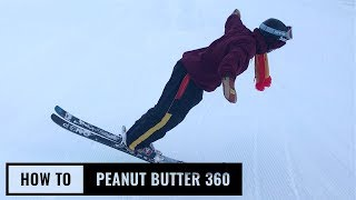 How To Peanut Butter 360 with Magnus Granér