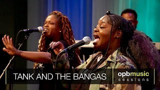 Tank and the Bangas - Quick (opbmusic)
