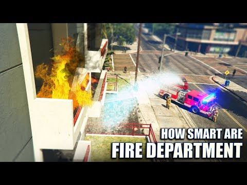 GTA V - How smart are the Fire Department?