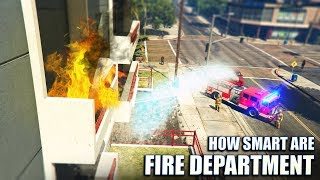 GTA V - How smart are Fire Department?