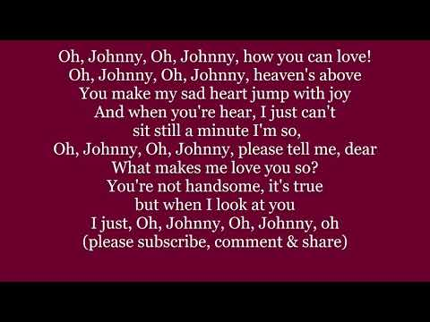 Oh Johnny, Oh Johnny sung by Elise Lyrics Words 1917 sing along music song trend not Andrews Sisters from YouTube · Duration:  1 minutes 16 seconds