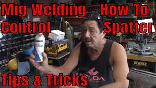 How to Use Antispatter Coating When Mg Welding - Tips & Tricks