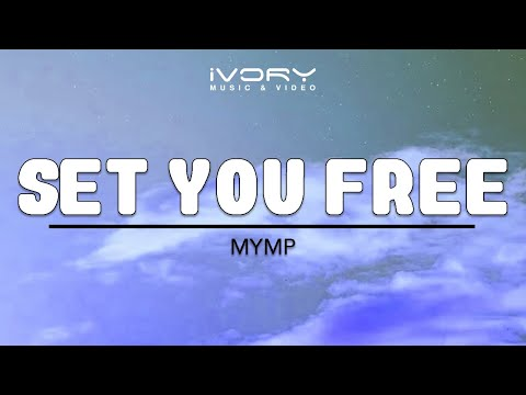 MYMP   Set You Free   Official Lyric Video