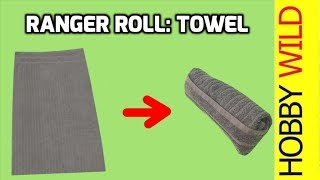 How To Ranger Roll A Towel