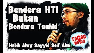 Download Video Mengapa Bendera HTI Dilarang   SAYYID SEIF ALWI MP3 3GP MP4