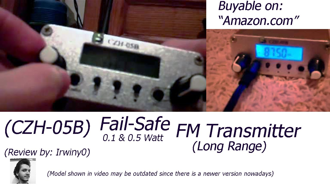 CZH 05B Fail Safe 01W 05W Long Range FM Transmitter Review Irwiny0