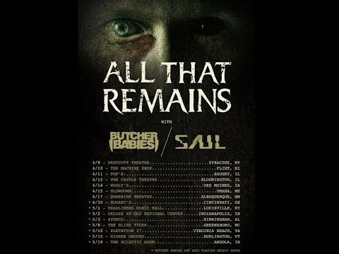 All That Remains tour with the Butcher Babies and Saul ..!