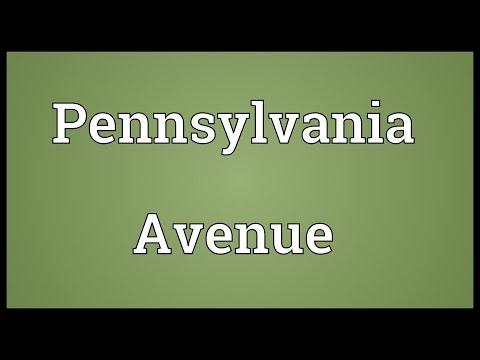 Pennsylvania Avenue Meaning