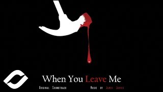 James Jarvis -  Elliot's Theme (When You Leave Me OST)