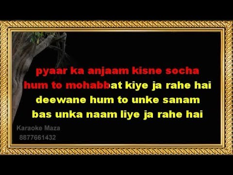Pyaar Ka Anjaam Kisne Socha Karaoke With Female Voice
