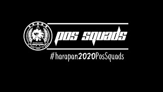 #Harapan2020PosSquads