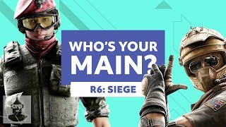 What Your Rainbow Six Siege Main Says About You! Vol 2 | The Leaderboard